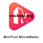 MiniTool MovieMaker 2.7 Crack + Serial Key Free Download [Latest]